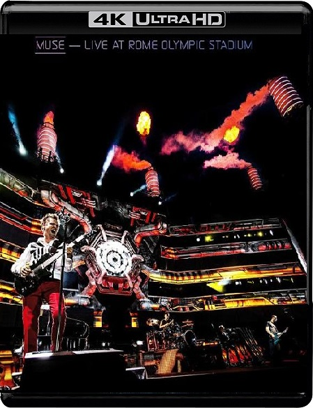 Muse Live At Rome Olympic Stadium 4K (2013) 2160p 4K UltraHD HDR HDTV 25GB mkv DTS-HD 5.1 ch