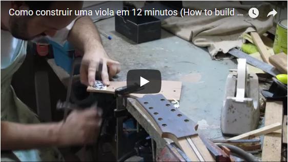 Como construir uma Viola Caipira - Video aula passo a passo completa