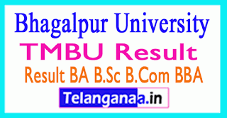 TMBU Result 2019 Bhagalpur University Part 1 2 3 BA B.Sc B.Com BBA