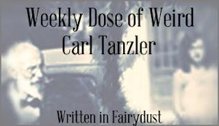 Written In Fairydust: Weekly Dose of Weird: Carl Tanzler