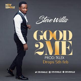 Steve Wills - Good To Me