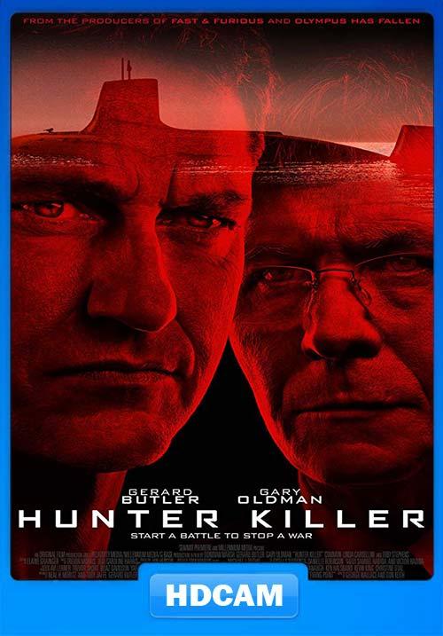 Hunter Killer 2018 English 720p HDCAM | 480p 300MB | 100MB HEVC