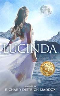 Lucinda - book promotion by Richard Dietrich Maddox