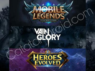 Perbandingan antara Mobile Legends Bang Bang, Vainglory, dan Heroes Evolved