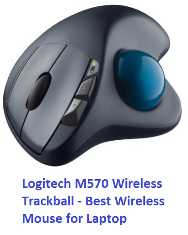 Logitech M570 Wireless Trackball - Best Wireless Mouse for Laptop