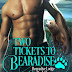 Release Blitz: Two Tickets to Bearadise by Chasity Bowlin