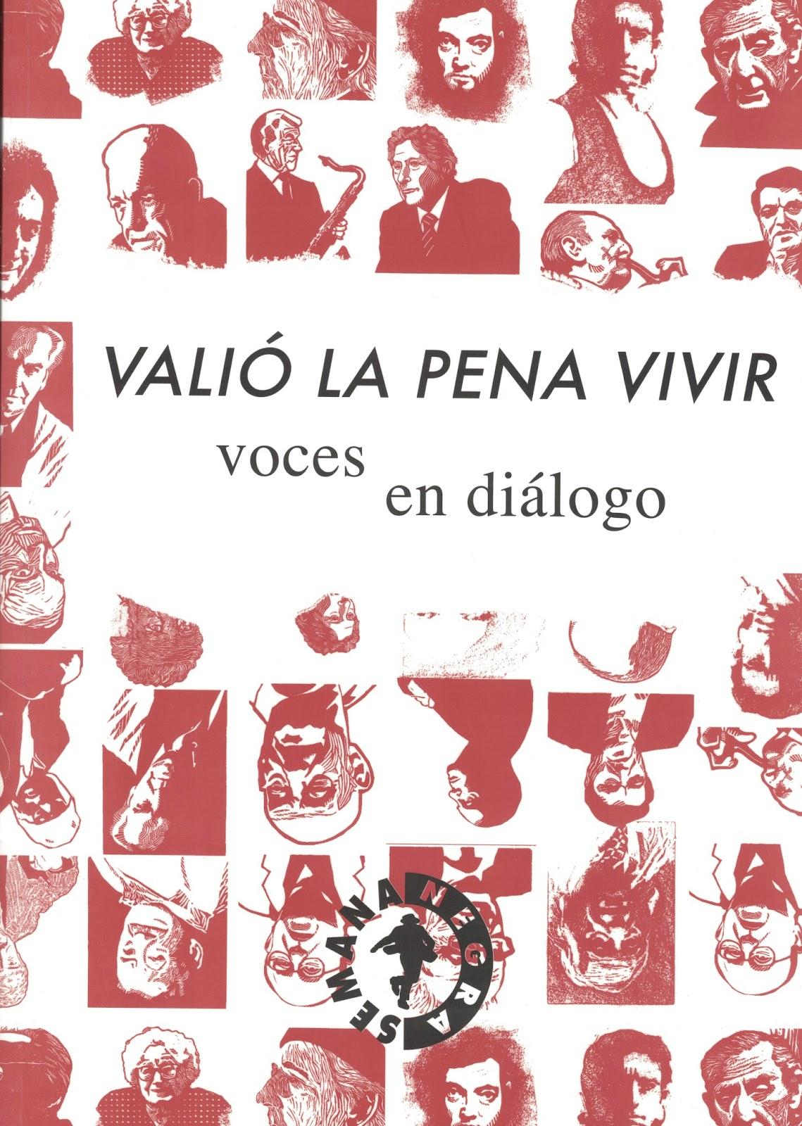 VALIÓ LA PENA VIVIR Semana Negra Gijón 2015
