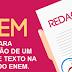 30 dicas para a produção de um excelente texto na redação do ENEM
