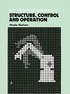 A Textbook of Robotics 2: Structure, Control and Operation pdf download free
