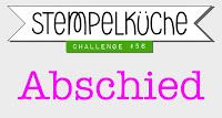 http://stempelkueche-challenge.blogspot.de/2016/10/stempelkuche-challenge-56-abschied.html