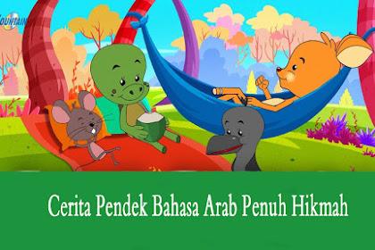 10 Cerita Pendek Bahasa Arab Penuh Hikmah dan Artinya