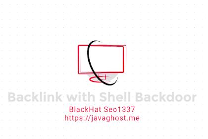 Begini cara mudah  backlink menggunakan shell backdoor
