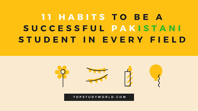 11 Habits To Be A Successful Pakistani Student In Every Field