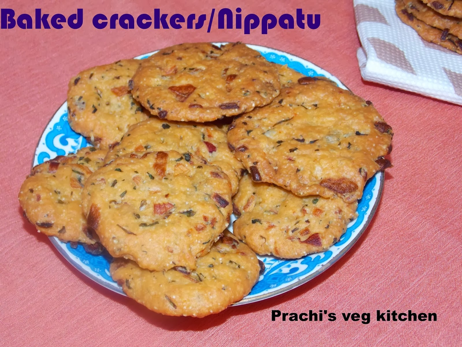 http://prachisvegkitchen.blogspot.in/2014/02/baked-cracker-nippatu.html#more