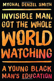 https://www.goodreads.com/book/show/26195970-invisible-man-got-the-whole-world-watching?ac=1&from_search=true