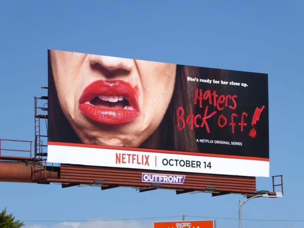 Haters Back Off series launch billboard