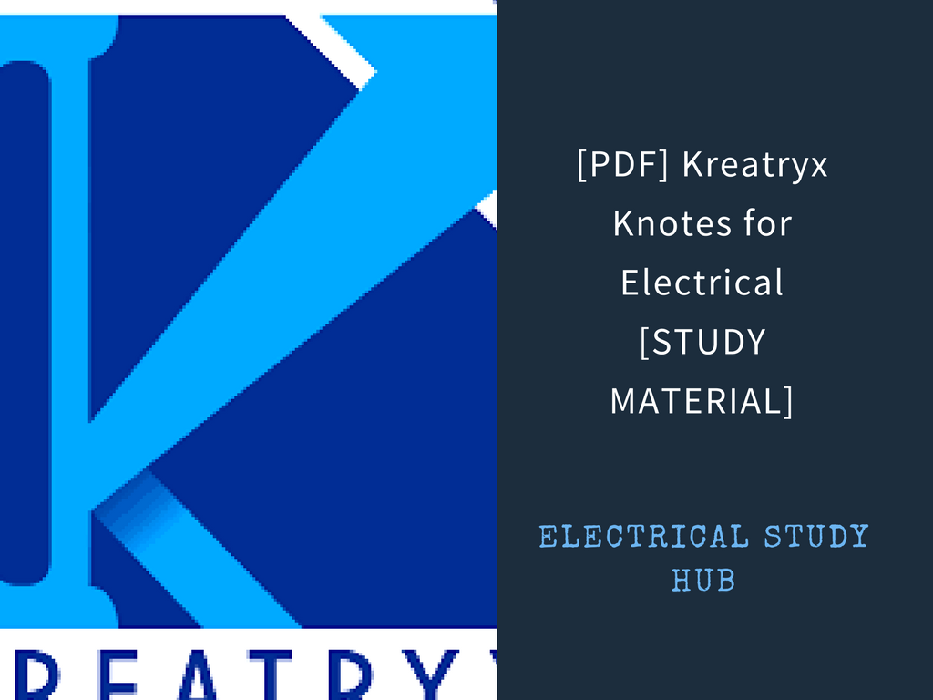 Circuit Theory Notes For Gate Pdf Wiring Diagram And Ebooks Basic Electronic Kreatryx Knotes Electrical Ies Psus Rh Electricalstudyhub Blogspot Com Power Transformer Design Basics