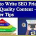 SEO Friendly High Quality Content Kaise Likhen  –Best 8 Killer Tips