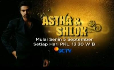 Drama India Astha dan Shlok SCTV