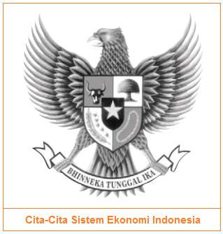 Cita-Cita Sistem Ekonomi Indonesia