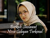 Berkah Sholawat, Nissa Sabyan Terkenal. Ini Kumpulan Lirik Sholawat yang Populer dinyanyikan Nisa