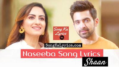 naseeba-punjabi-hindi-song-lyrics-by-shaan-kunwar-juneja-arjit-taneha-2019