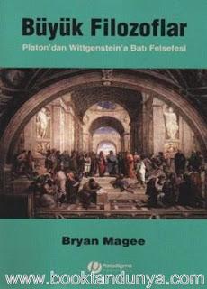 Bryan Magee - Büyük Filozoflar