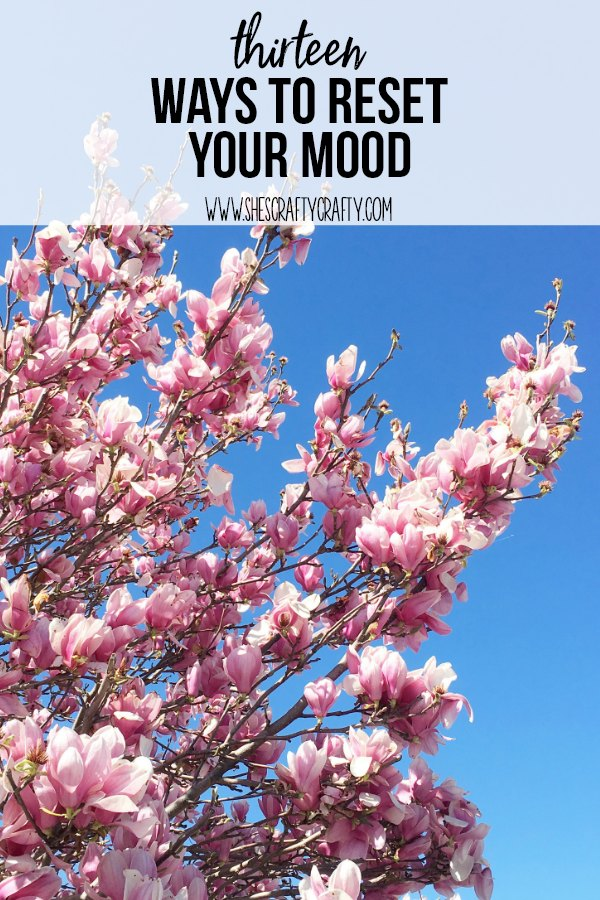 13 ways to reset your mood when your are grumpy