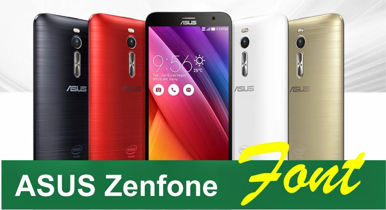 Cara Mengganti Font Asus Zenfone 4 Resmi Tanpa Root