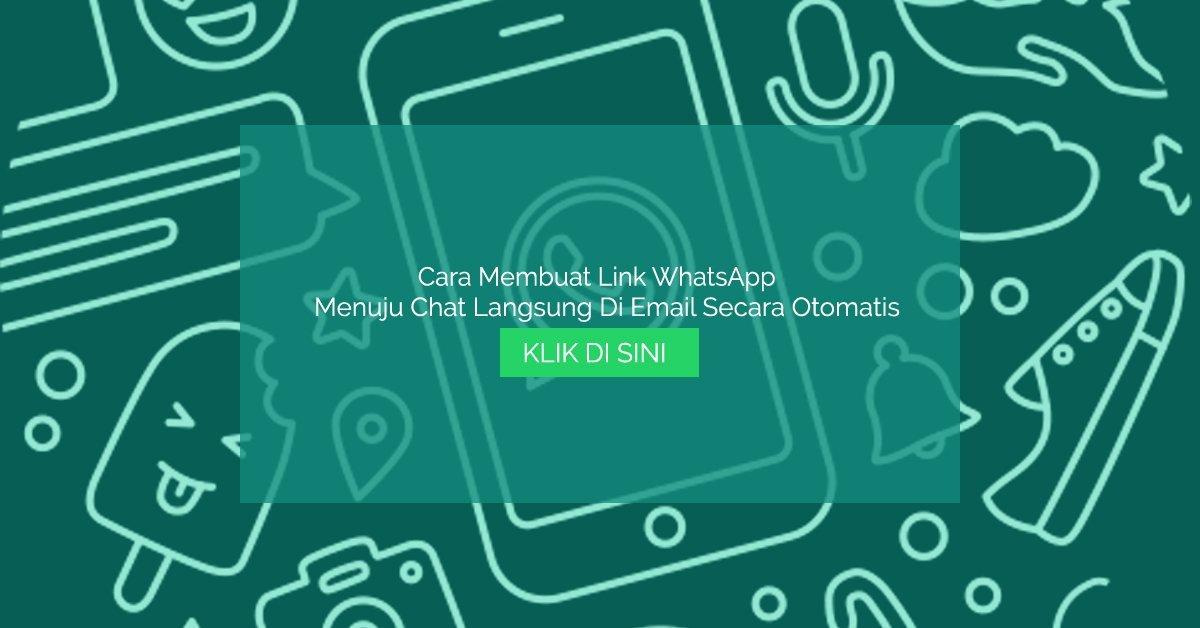 Cara Membuat Link URL Chat Langsung ke WhatsApp
