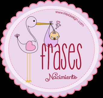 Frases Para Felicitar Un Nacimiento Kireidesign