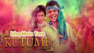 Ishq Mein Tere Lyrics - Javed Ali , Leena Bose | Kutumb | Rajpal Yadav, Aloknath