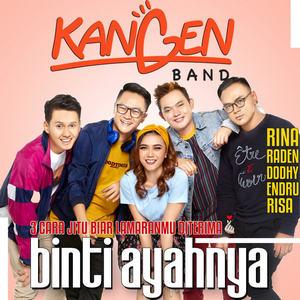 Kangen Band - Binti Ayahnya
