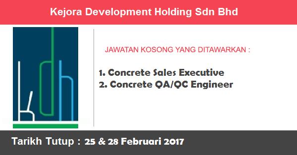 Jawatan Kosong di Kejora Development Holding Sdn Bhd