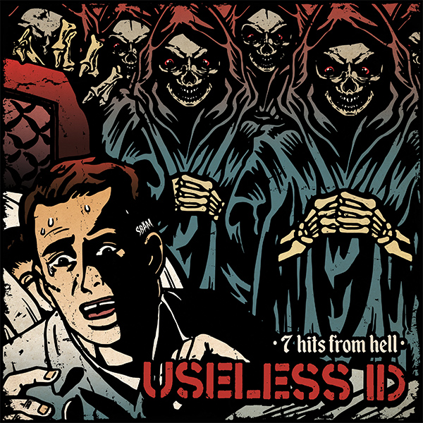 """Useless ID announce new 7"""" """"7 Hits From Hell"""""""