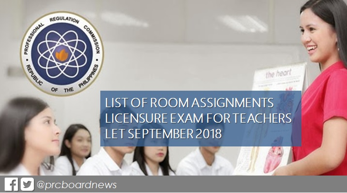 LIST: Room Assignments September 2018 LET Teachers board exam