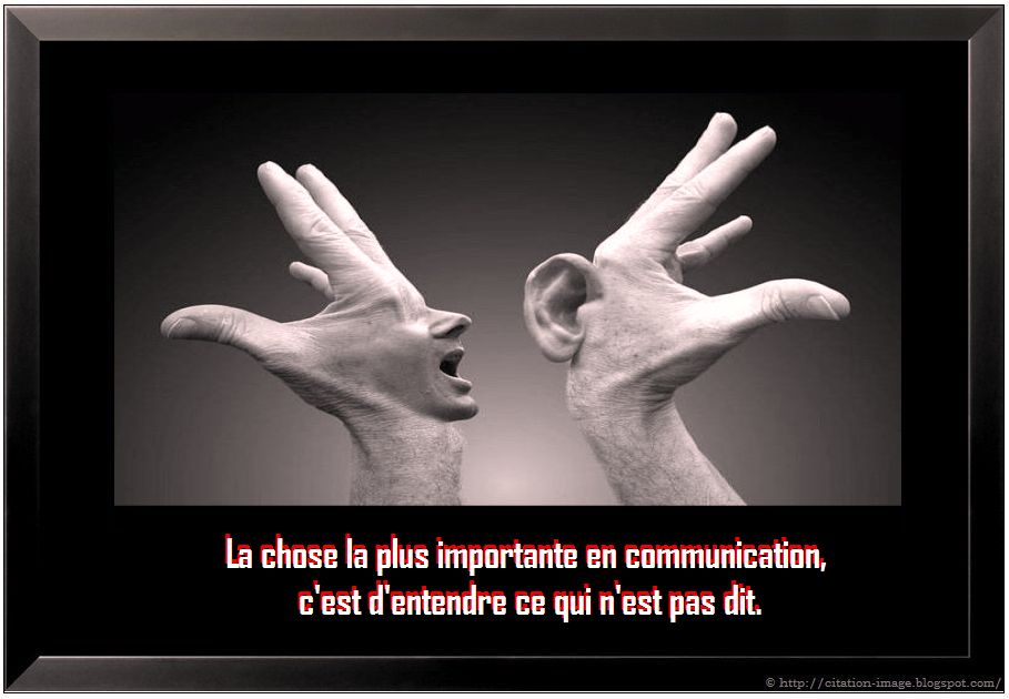 "Une citation communication sur image: ""La chose la plus importante en ..."