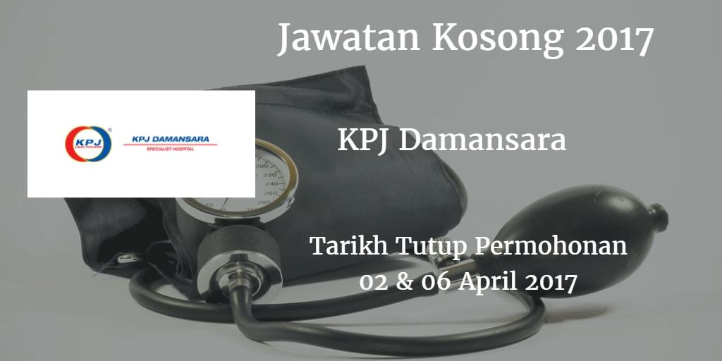 Jawatan Kosong KPJ Damansara 02 & 06 April 2017