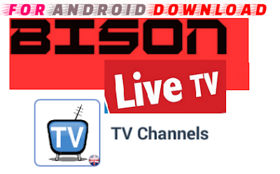 Download Android Free BisonMobileTV IPTVLive Apk -Watch Free Live Cable Tv Channel-Android Update LiveTV Apk  Android APK Premium Cable Tv,Sports Channel,Movies Channel On Android