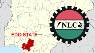 Edo State chapter of the Nigeria Labour Congress (NLC)