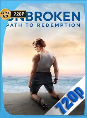 Unbroken: Path to Redemption (2018) HD [720P] latino[GoogleDrive] DizonHD
