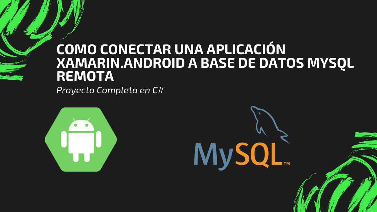 Conectar aplicación Xamarin.Android a BD MySQL Online