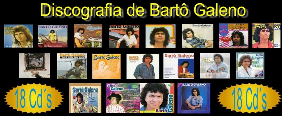 BAIXAR BARTO GALENO DISCOGRAFIA