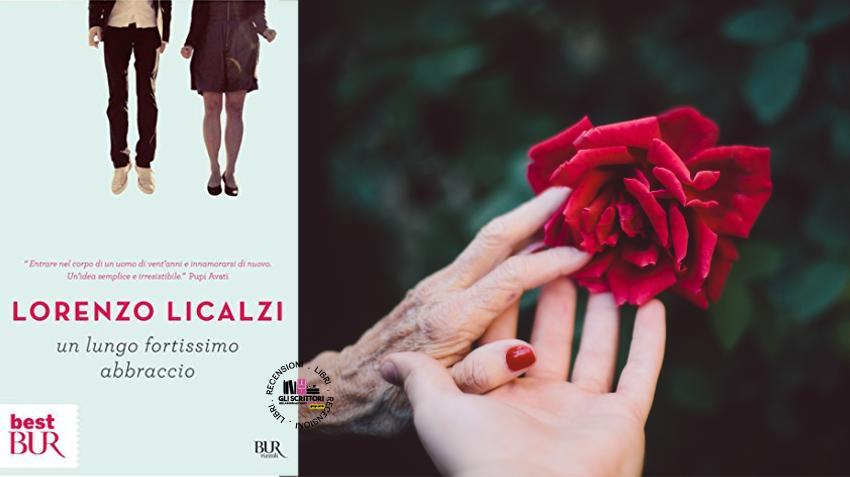 Recensione: Un lungo fortissimo abbraccio, di Lorenzo Licalzi
