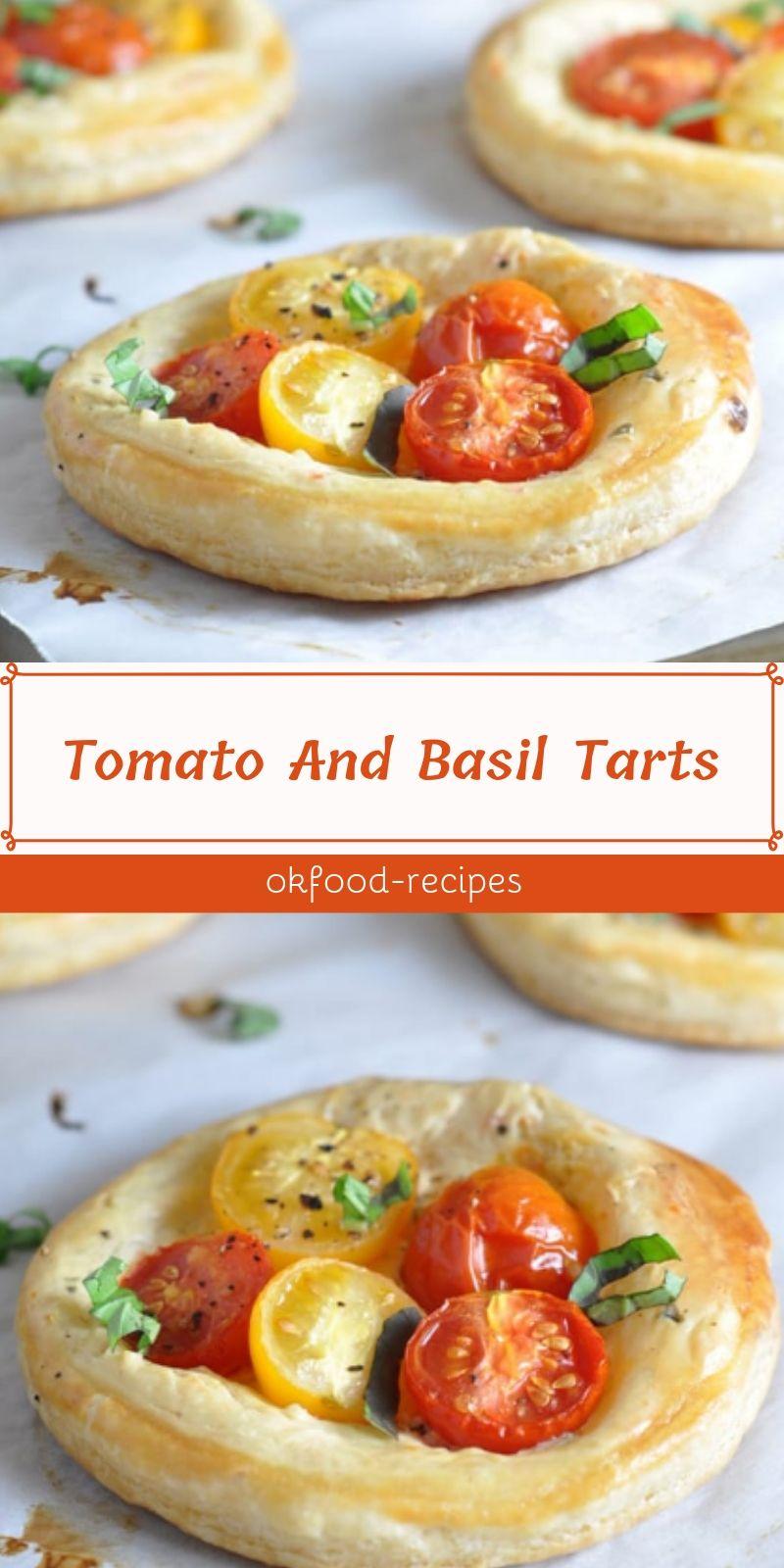 Tomato And Basil Tarts