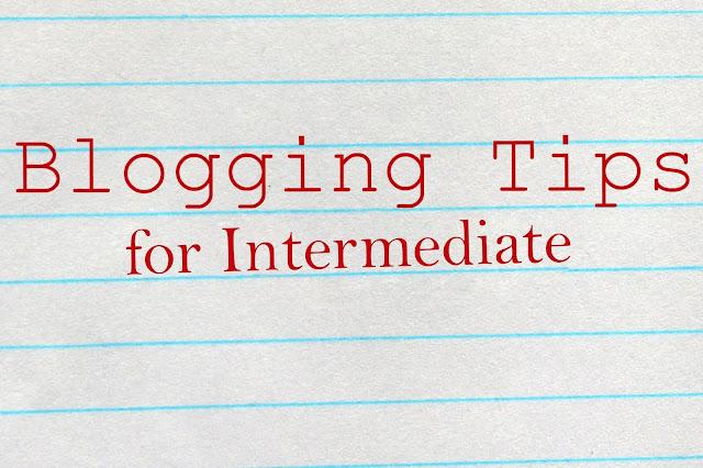 Tips Blogging Untuk Blogger Menengah