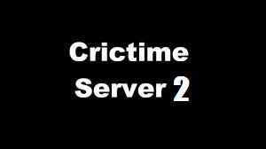 Crictime server 2 Live