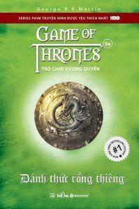 Trò Chơi Vương Quyền Tập 5A: Đánh Thức Rồng Thiêng - George R. R. Martin