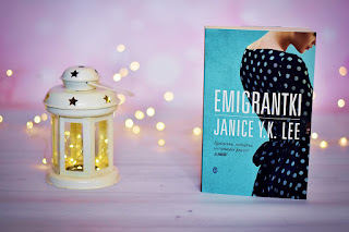 "Janice Y.K. Lee - ""Emigrantki"""