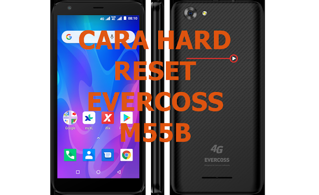 hard reset evercoss m55b